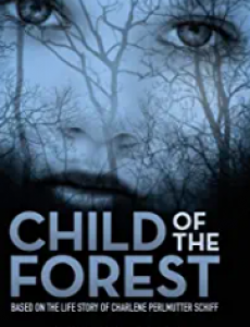 """Jack Grossman's """"Child of the Forest"""""""