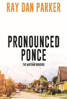 Pronounced Ponce – The Midtown Murders: